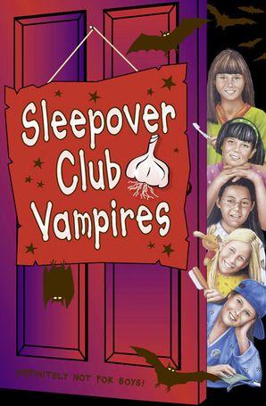 Sleepover Club Vampires (The Sleepover Club, Book 43) eBook  by Fiona Cummings