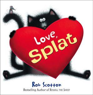 Love, Splat Mini HB Hardcover  by Rob Scotton