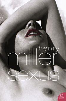 Sexus (Harper Perennial Modern Classics)