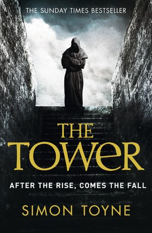 The Tower Paperback  by Simon Toyne