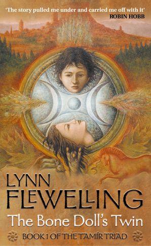 The Bone Doll's Twin (The Tamir Triad, Book 1) eBook  by Lynn Flewelling