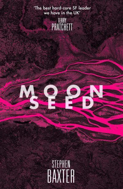Moonseed - Stephen Baxter