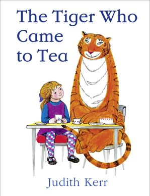 The Tiger Who Came to Tea: Mini HB Hardcover  by