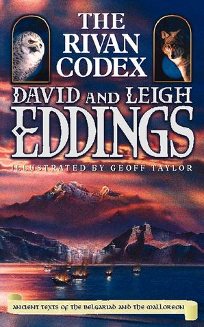 The Rivan Codex: Ancient Texts of The Belgariad and The Malloreon eBook  by David Eddings