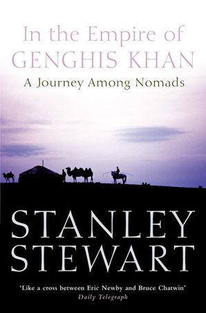 In the Empire of Genghis Khan: A Journey Among Nomads (Text Only)