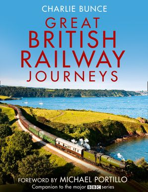 Great British Railway Journeys Hardcover  by