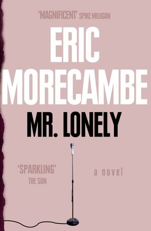 Mr Lonely Paperback  by Eric Morecambe