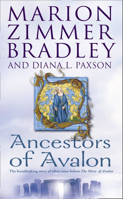 Ancestors of Avalon - Marion Zimmer Bradley and Diana L. Paxson