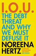 IOU: The Debt Threat and Why We Must Defuse It