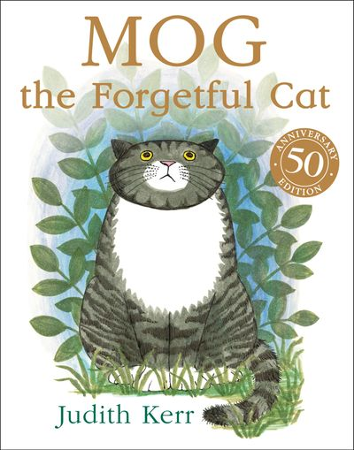 Mog the Forgetful Cat (Read aloud by Geraldine McEwan) - Judith Kerr, Read by Geraldine McEwan, Illustrated by Judith Kerr