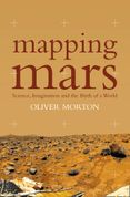 Mapping Mars: Science, Imagination and the Birth of a World (Text Only)