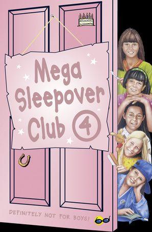 Mega Sleepover 4 (The Sleepover Club) eBook Omnibus edition by Fiona Cummings
