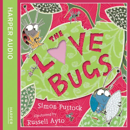 The Love Bugs by Simon Puttock, Performed by Cassandra Harwood and Harry Man -