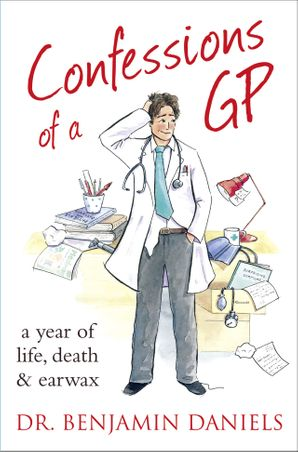 Confessions of a GP (The Confessions Series) eBook  by