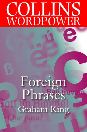 Foreign Phrases eBook  by Graham King