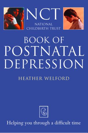 Postnatal Depression eBook  by Heather Welford