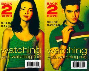 Watching You, Watching Me