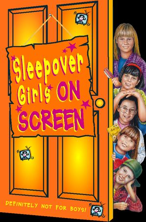 Sleepover Girls on Screen (The Sleepover Club, Book 18) eBook  by Fiona Cummings