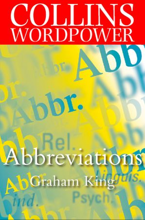 Abbreviations (Collins Word Power) eBook  by Graham King
