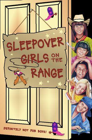 Sleepover Girls on the Range (The Sleepover Club, Book 30) eBook  by Fiona Cummings