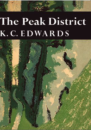 The Peak District (Collins New Naturalist Library, Book 44) eBook  by K. C. Edwards