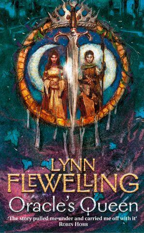 The Oracle's Queen (The Tamir Triad, Book 3) eBook  by Lynn Flewelling