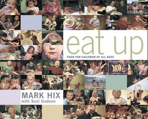 Eat Up: Food for Children of All Ages eBook  by