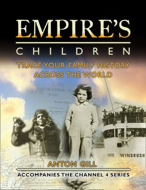 Empire's Children: Trace Your Family History Across the World (Text only) eBook  by