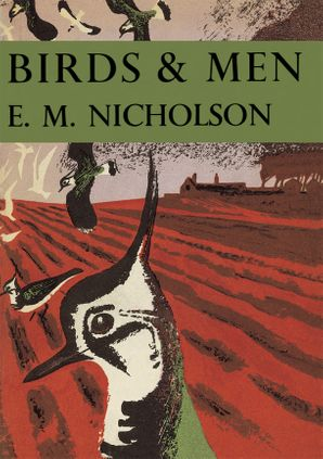 Birds and Men (Collins New Naturalist Library, Book 17) eBook  by E. M. Nicholson