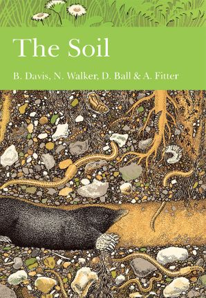 The Soil (Collins New Naturalist Library, Book 77) eBook  by B. N. K. Davis
