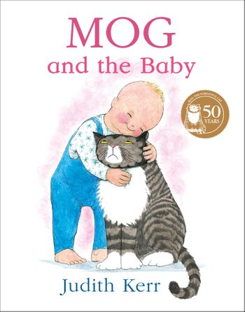 Mog and the Baby (Read Aloud) - Judith Kerr, Illustrated by Judith Kerr, Read by Andrew Sachs