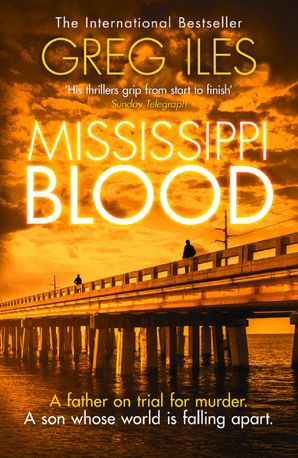 Mississippi Blood Paperback  by Greg Iles