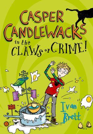 casper-candlewacks-in-the-claws-of-crime-casper-candlewacks-book-2