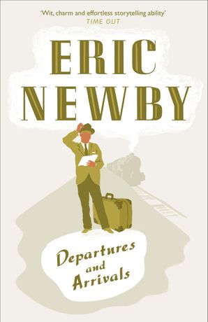 Departures and Arrivals Paperback  by Eric Newby