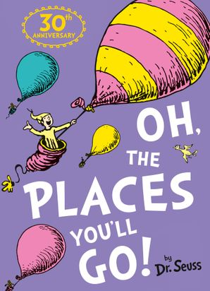 Oh, The Places You'll Go! (Dr. Seuss) Paperback  by
