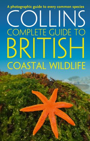 British Coastal Wildlife (Collins Complete Guides) Paperback  by