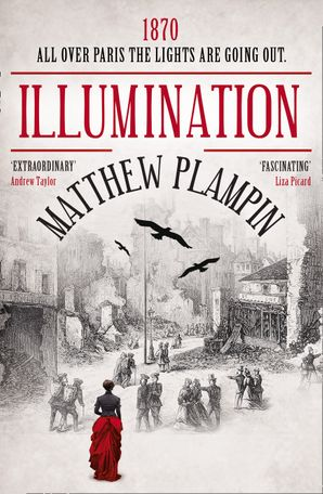 Illumination Paperback  by Matthew Plampin
