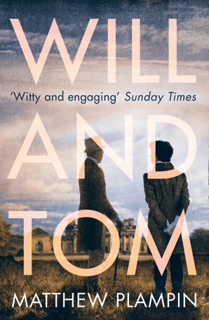 Will & Tom Paperback  by Matthew Plampin