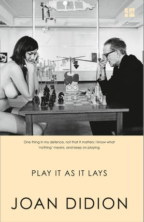 Play It As It Lays Paperback  by Joan Didion