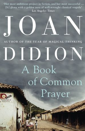 A Book of Common Prayer Paperback  by Joan Didion