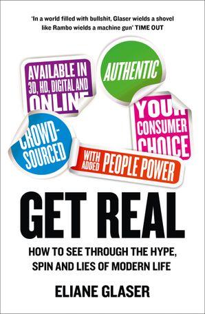 Get Real Paperback  by Eliane Glaser