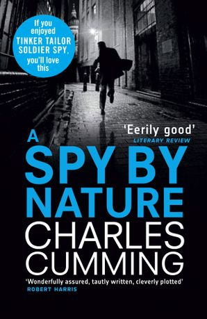 A Spy by Nature Paperback  by Charles Cumming