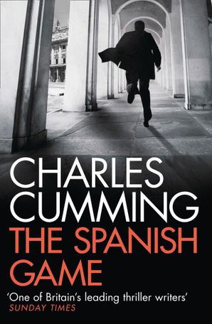 The Spanish Game Paperback  by Charles Cumming