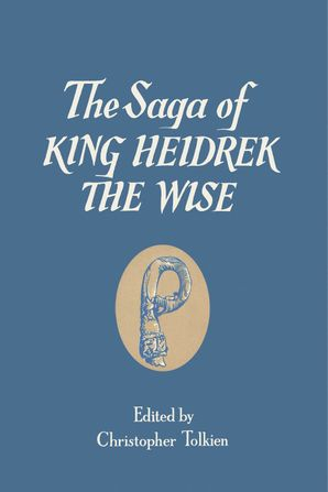 The Saga of King Heidrek the Wise Hardcover  by