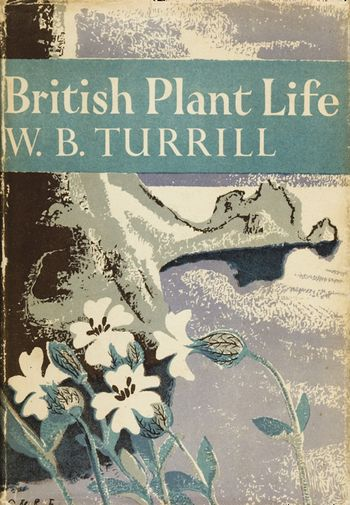 British Plant Life (Collins New Naturalist Library, Book 10)