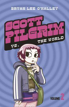 Scott Pilgrim vs The World: Volume 2 (Scott Pilgrim)