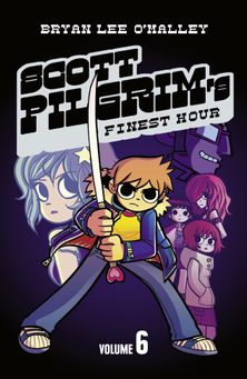 Scott Pilgrim's Finest Hour: Volume 6 (Scott Pilgrim)