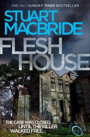 Flesh House Paperback  by Stuart MacBride