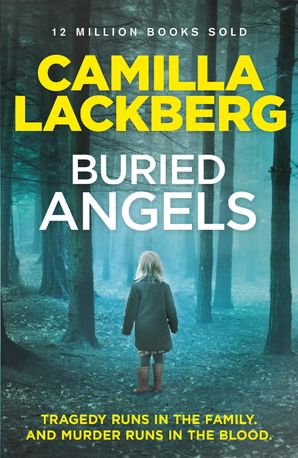Buried Angels (Patrik Hedstrom and Erica Falck, Book 8) Paperback  by Camilla Läckberg