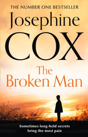 The Broken Man Paperback  by Josephine Cox